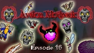 Terraria Avalon Mod - Episode 16 - Blow the whole map!! [FINAL]
