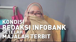 KONDISI REDAKSI INFOBANK SETELAH MAJALAH TERBIT