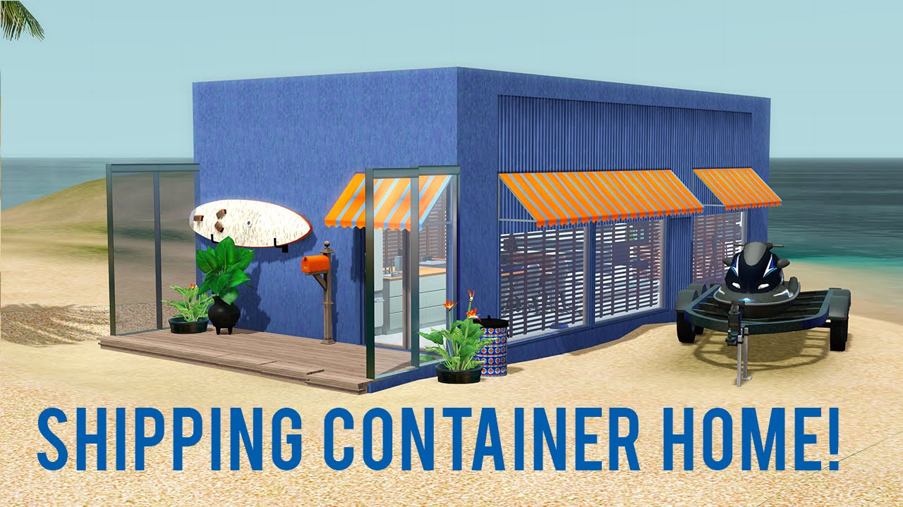 The Sims 3 Speed Build Shipping Container Home Youtube