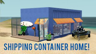 the sims 3 speed build shipping container home