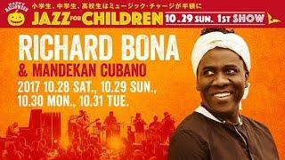 RICHARD BONA & MANDEKAN CUBANO : BLUE NOTE TOKYO 2017 trailer