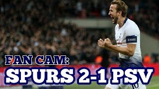 FAN CAM: Tottenham 2-1 PSV: Harry Kane Double Gives Spurs 3 Points in the Champions League: 06/11/18