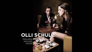 Olli Schulz - Feelings aus der Asche (Audio)
