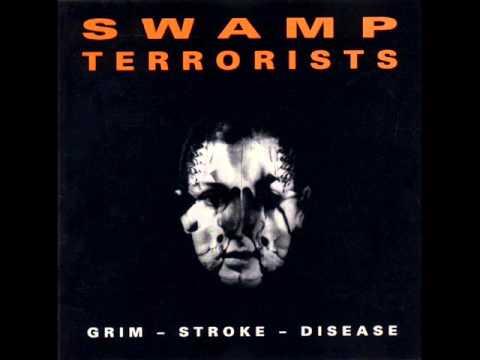 Swamp Terrorists - Grim-Stroke-Disease