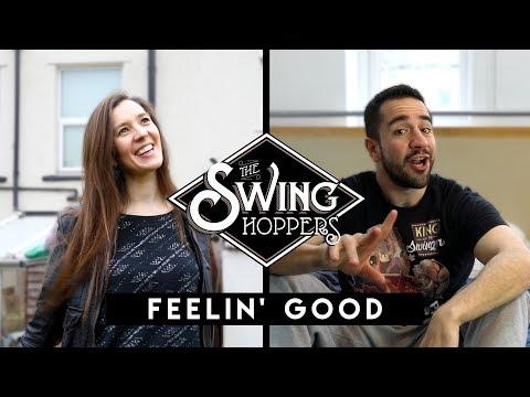 The Swinghoppers - Feelin' Good (FREE Download)
