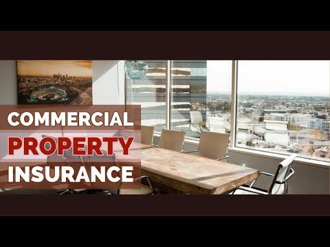Commercial Property Insurance Coverages