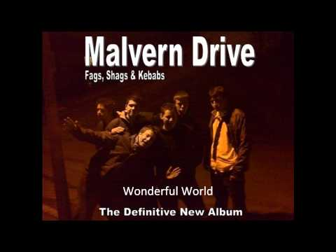 Wonderful World - Malvern Drive