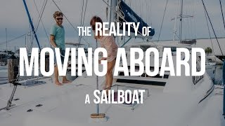 The Reality of Moving Aboard a Sailboat