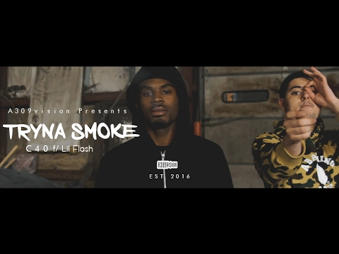 C40 f/ Lil Flash - Tryna Smoke (Official Video) Shot By @a30