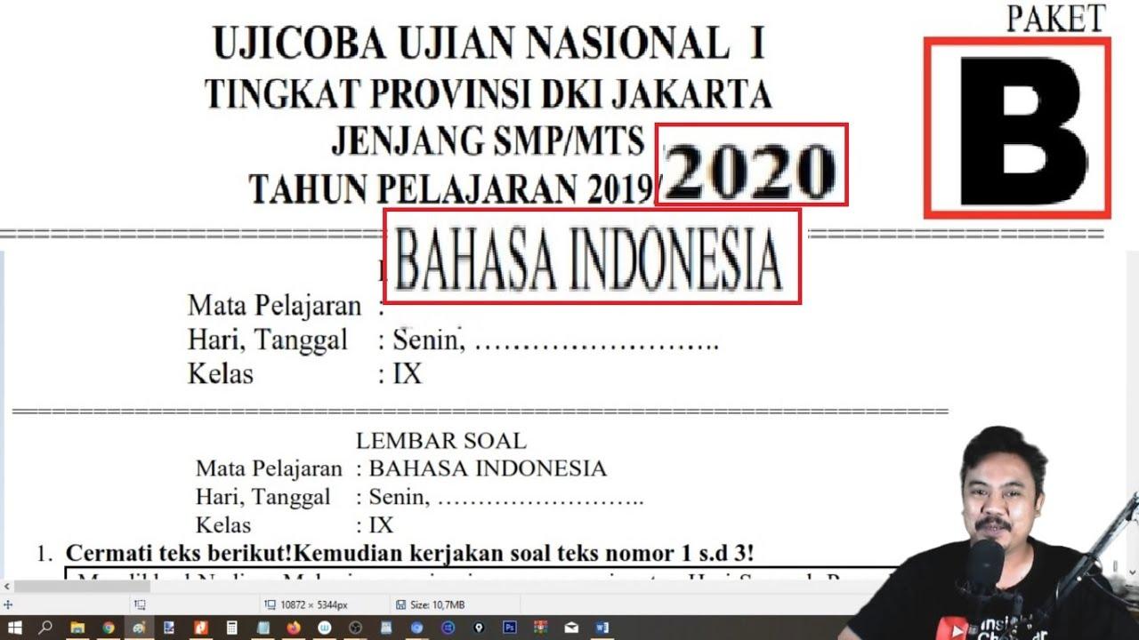 Prediksi Unbk Smp 2020 Pembahasan Ucun Dki 2020 Bahasa Indonesia Smp Tahap 1 Paket B Youtube