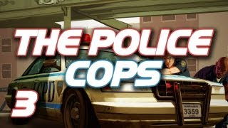 The Police Cops! #3