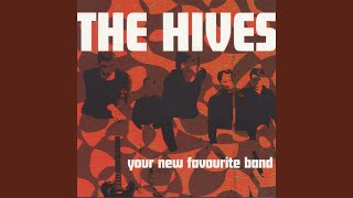 Provided to YouTube by IIP-DDS Mad Man · The Hives Your New Favouri...