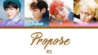 Download lagu BTS (방탄소년단) – OUTRO : PROPOSE (Color Coded Han|Rom|Eng Lyrics)