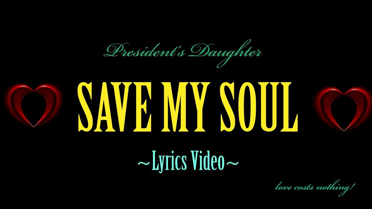 Download Save My Soul (Lyric Video) - Beyonce President's Daughter   This Song Will Make You Cry Part 1
