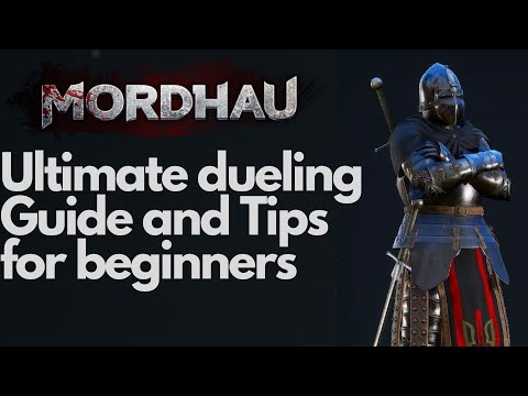 Mordhau! - Detailed Dueling Combat Guide and Tips for Beginners