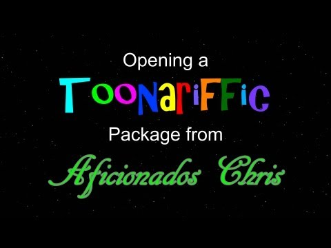Opening a Toonariffic Package from Afficionados Chris