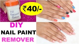 DIY Nail Polish Remover Under Rs 40/- | ShrutiArjunAnand