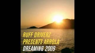 Ruff Driverz present Arrola - Dreaming