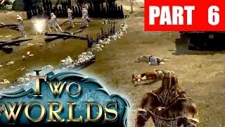 Two Worlds Part 6: Orcs Murder Edwin | Two Worlds Epic Edition Gameplay Walkthrough + Playthrough