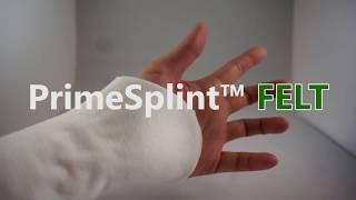 Introducing PrimeSplint™ FELT