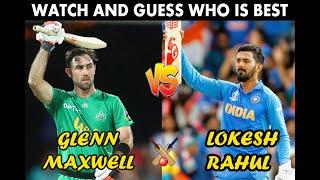 KL Rahul vs Glenn Maxwell Batting Comparison | Batting Stats in Test, ODI, T20, IPL Records | WSM
