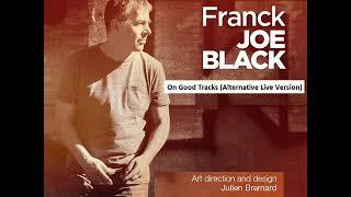 Baixar On Good Tracks - Franck Joe Black - 2019 January