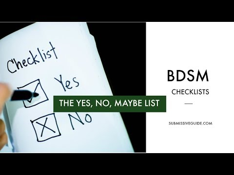 Making Your Own BDSM Checklist: The Yes, No, Maybe List from YouTube · Duration:  10 minutes 19 seconds