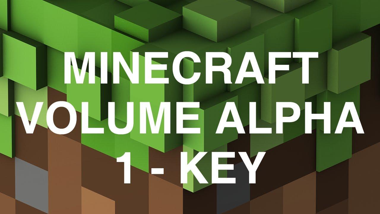 Download Minecraft Volume Alpha - 1 - Key