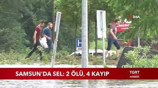 Samsun'da Sel: 2 Ölü, 4 Kayıp