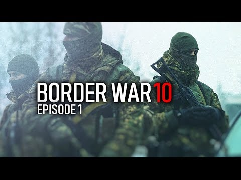 BORDER WAR10 ✔ French Cossacks Ep01