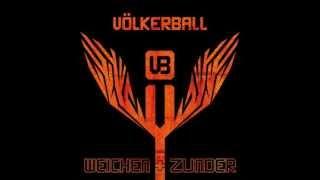 Alles was du brauchst - Völkerball