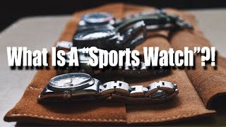 """What Exactly Is A """"Sports Watch""""?!"""