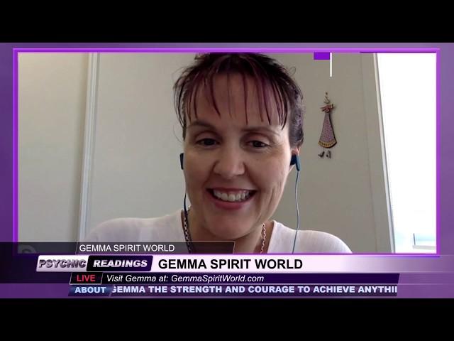 Gemma Spirit World - October 17, 2019