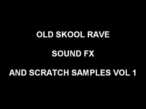 FREE SCRATCH SAMPLES VOL1   (OLD SKOOL RAVE)