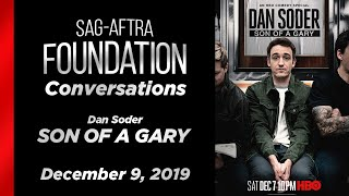 Conversations with Dan Soder of A SON OF A GARY