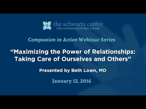 Maximizing the Power of Relationships: Taking Care of Ourselves and Others