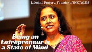 Lakshmi Pratury CEO of INKTALKS Talks About Entrepreneurship Mindset