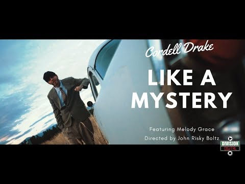 Cordell Drake - LIKE A MYSTERY. ft. Melody Grace