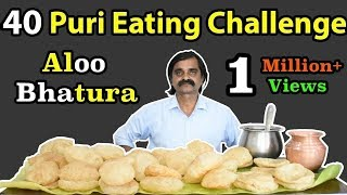 40 PURI EATING CHALLENGE in Just ?? | Aloo Bhatura Eating Challenge | Food Challenge India |