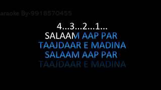 Salaam Aap Par Tajdare Madina Karaoke Video Lyrics Islamic Qawwali