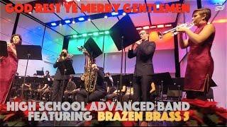 God Rest Ye Merry Gentlemen - HS Advanced Band w/Brazen Brass 5