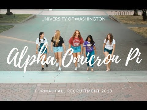Alpha Omicron Pi Recruitment 2018 - University of Washington