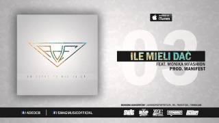 03. AdE - Ile Mieli Dać (feat. Monika Mfashion, prod. Manifest)