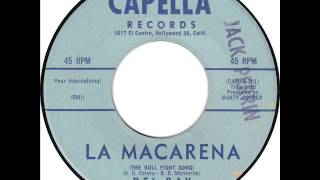 """Del Ray and The Roamers: """"La Macarena (The Bull Fight Song)"""""""