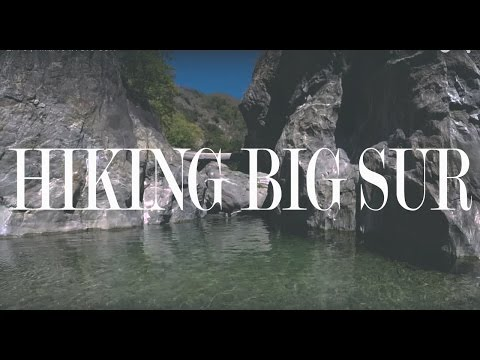 005. ONE NIGHT & TWO DAYS IN BIG SUR | feelinglausy