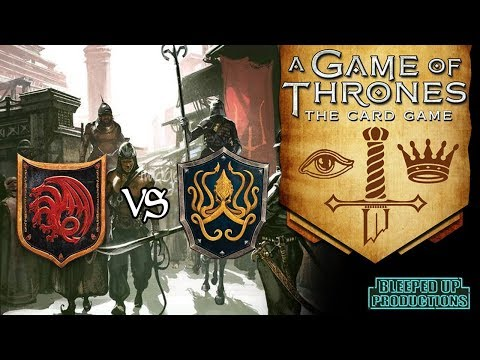 GAME OF THRONES LCG - #6 Targaryen VS Greyjoy