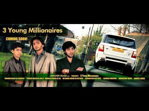 3 Young Millionaires (2016) Starring Ibrahim Majid Abdulla Majid Yousuf Majid