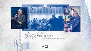 ACI 5/17/20 English Service – The Well Is Deep