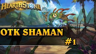 TEN DECK JEST ZAJEFAJNY! - OTK SHAMAN #1 - Hearthstone Decks std