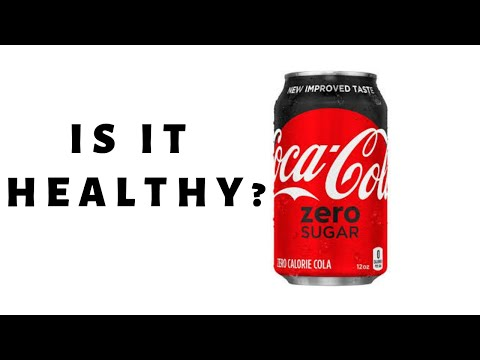 Is Coke Zero Sugar Healthy?